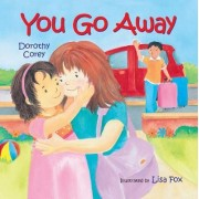 You Go Away by Dorothy Corey
