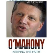 Keeping the Faith by John O'Mahony