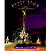 Mundo Unido: Lectura y Escritura Text v. 1 by Robert L. Nicholas