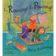 It's Raining, it's Pouring, We're Exploring by Polly Peters