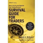 Survival Guide for Traders by Bennett A. McDowell