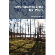 Further Discovery of the D's - Poetry by David Christensen