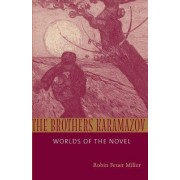 The Brothers Karamazov by Robin Feuer Miller