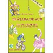 Bratara de Aur - 100 de Profesii explicate pt copii - eBook