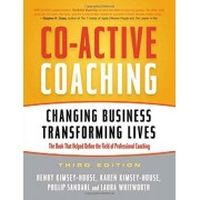 Laura Whitworth Co-Active Coaching: Changing Business, Transforming Lives