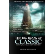 The Big Book of Classic Horror, Fantasy & Science Fiction by Franz Kafka