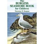 The Burgess Seashore Book for Children by Thornton Waldo Burgess