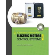 Activities Manual for Electric Motors and Control Systems W/ Constructor CD by Frank Petruzella