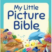 My Little Picture Bible by Juliet David