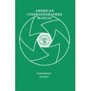 American Cinematographer Manual 9th Ed. Vol. II by Asc Stephen H Burum