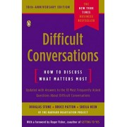 Difficult Conversations by Douglas Stone