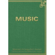 Musician's & Songwiter's Journal 160 Pages for Lyrics and Music (Guitar Version) by Spicy Journals