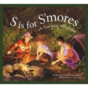 S Is for S'Mores by Helen Foster James