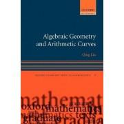 Algebraic Geometry and Arithmetic Curves by Qing Liu
