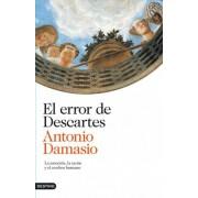 El error de Descartes by Antonio R. Damasio