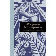 Mindfulness & Compassion: Embracing Life with Loving-Kindness