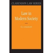 Law in Modern Society by Denis Galligan