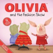 Olivia and the Fashion Show by Ellie Seiss