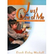 Just One of Me by Dandi Daley Mackall