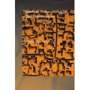 Traditional Islamic Principles of Built Environment by Hisham Mortada