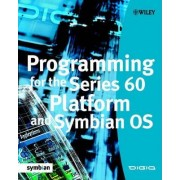Programming for the Series 60 Platform and Symbian OS by Digia Inc.