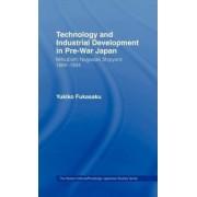 Technology and Industrial Growth in Pre-War Japan by Yukiko Fukusaku