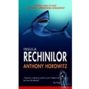 Insula rechinilor - Anthony Horowitz