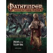 Pathfinder Adventure Path: Strange Aeons 3 of 6-Dreams of the Yellow King: Strange Aeons 3 of 6-Dreams of the Yellow King by Ron Lundeen