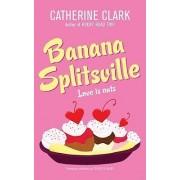 Banana Splitsville by Catherine Clark