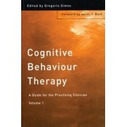 Cognitive Behaviour Therapy: Volume 1 by Gregoris S. Simos