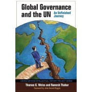 Global Governance and the UN by Thomas G. Weiss