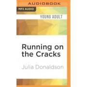 Running on the Cracks by Julia Donaldson