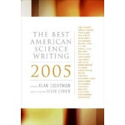 The Best American Science Writing 2005 by Alan P. Lightman