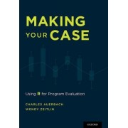Making Your Case by Charles Auerbach