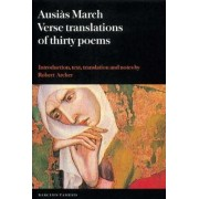 Ausias March: Verse Translations of Thirty Poems by Robert Archer