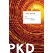 The Penultimate Truth by Philip K Dick