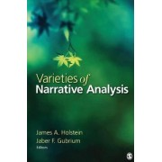 Varieties of Narrative Analysis by James A. Holstein
