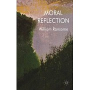 Moral Reflection by William Ransome