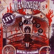 Mano Negra - In The Hell Of... (0077778657828) (1 CD)