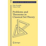 Problems and Theorems in Classical Set Theory by Peter Komjath