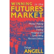 Winning in the Future Markets by George Angell