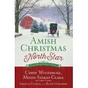 Amish Christmas at North Star by Cindy Woodsmall
