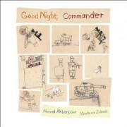 Good Night, Commander by Ahmad Akbarpour