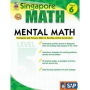 Mental Math, Grade 6 by Singapore Asian Publications