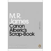 Canon Alberic's Scrap-Book by M. R. James