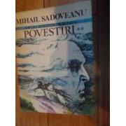 Povestiri Cocostircul Albastru Ti-aduci Aminte Bordeienii Cintecul Amintirii Vol. 1-2 - Mihail Sadoveanu