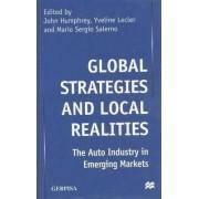 Global Strategies and Local Realities by John Humphrey