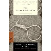 The Ox Bow Incident by Walter Van Tilburg Clark
