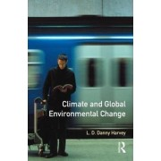 Climate and Global Environmental Change by L. D. Danny Harvey