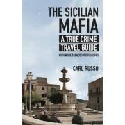 Sicilian Mafia by Carl Russo